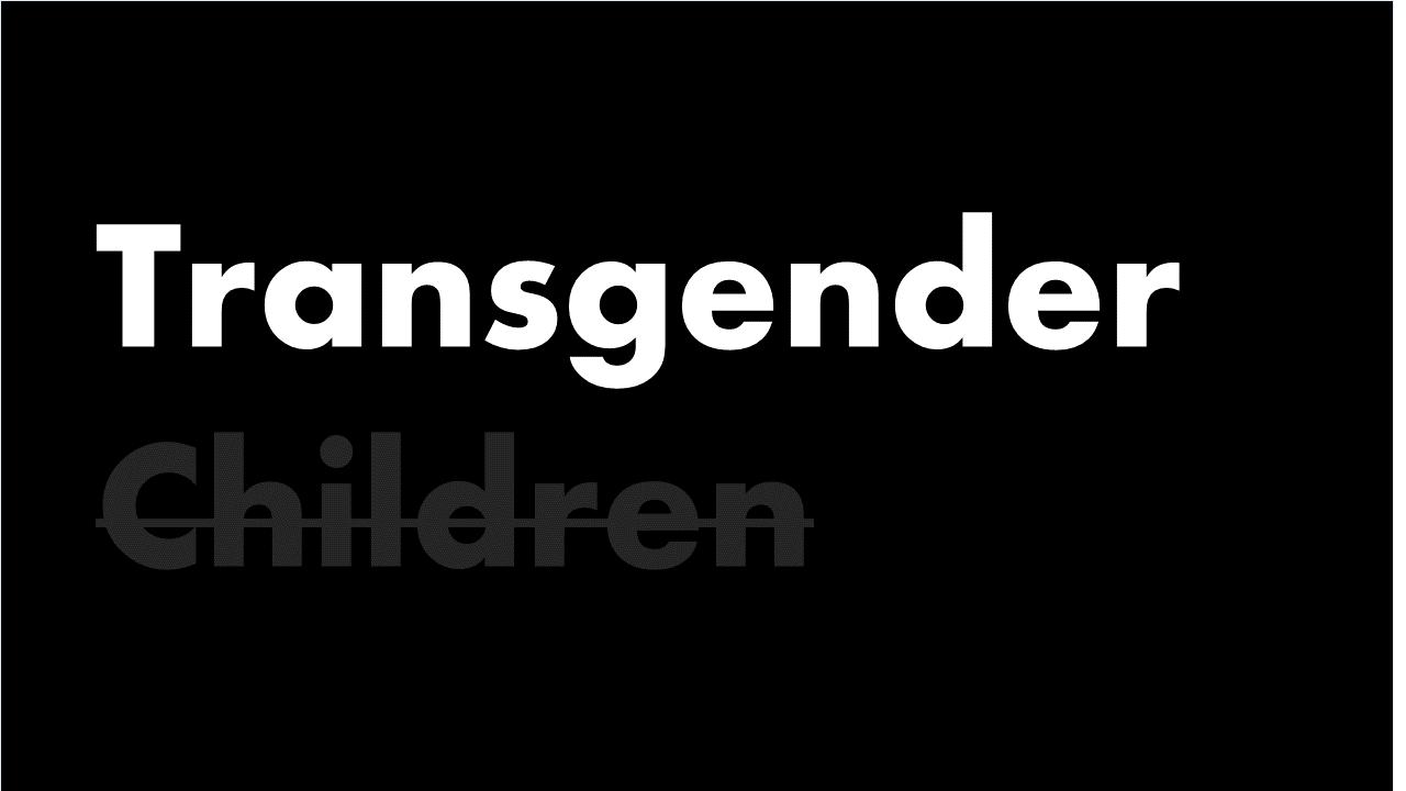 transgender children erasure